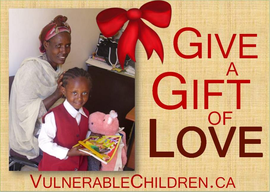 Give a Gift of LOVE: Make a donation to Vulnerable Children in your loved one's name!